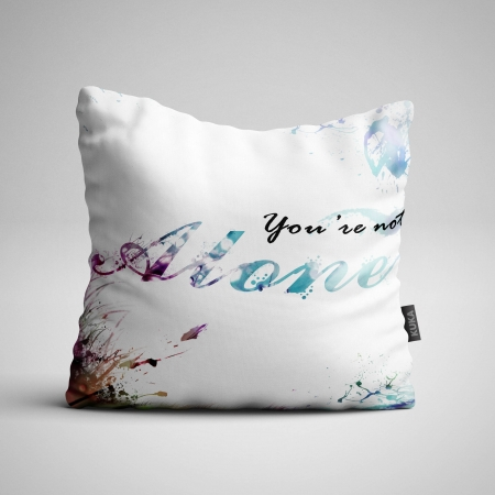 Fabric Pillow panel You Are Not Alone
